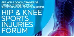 Hip and Knee Sports Injuries Forum