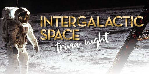 Intergalactic Space Trivia Night