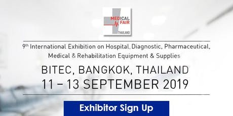 Medical Fair Thailand 2019 - Exhibitor signup! tickets
