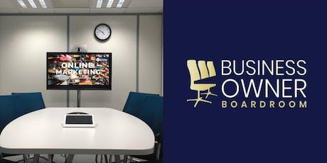 Business Owner Boardroom - Master Your Online Marketing (Glenelg) tickets