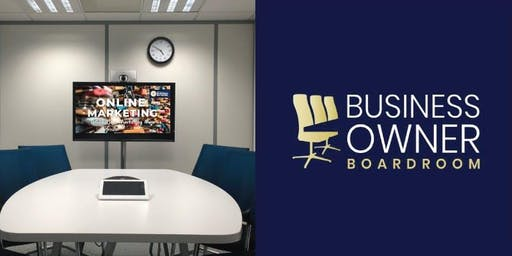 Business Owner Boardroom - Master Your Online Marketing (Glenelg)