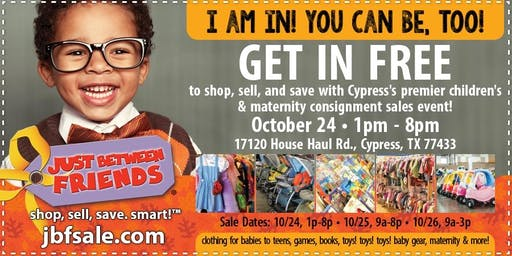 FREE ADMISSION TICKET - Just Between Friends Cypress Fall Sale 2019 (October 24-26)