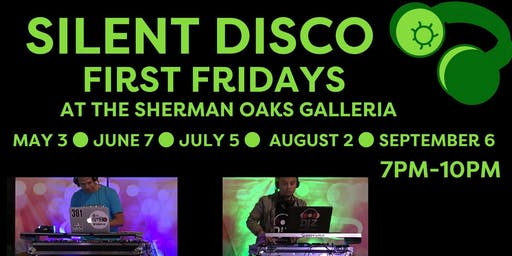 Free Silent Disco Event - First Fridays at Sherman Oaks Galleria