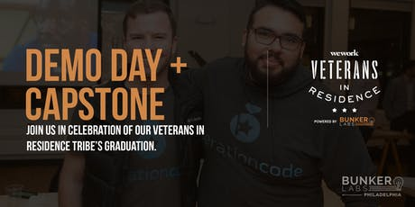 PHL Demo Day + Capstone!WeWork Veterans in Residence Powered by Bunker Labs tickets