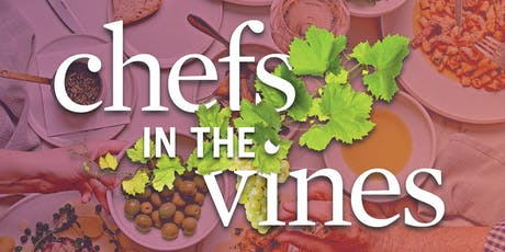 Chefs in the Vines tickets