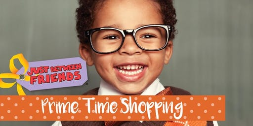 PRIME TIME SHOPPING PASS - Just Between Friends Cypress Fall Sale 2019 (October 24-26)