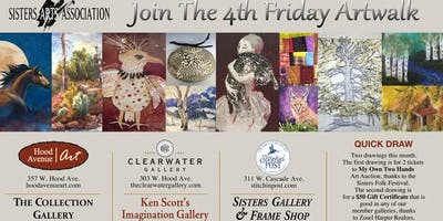 4th FRIDAY ART STROLL IN SISTERS, OR, 4-7PM