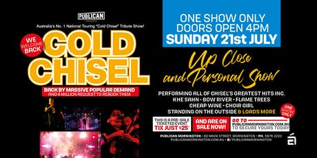 Gold Chisel LIVE at Publican, Mornington! tickets