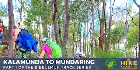 Bibbulmun Track Series - Part 1. Kalamunda To Mundaring Hike tickets