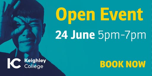Keighley College Open Event Monday 24 June