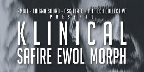 KLINICAL (UK) feat. Ewol, Safire, Morph tickets