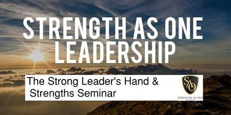 The Strong Leader's Hand and Strengths Seminar tickets