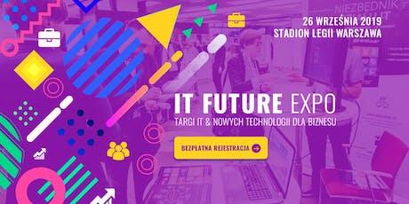 IT Future Expo - Targi IT & Nowych Technologii dla Biznesu tickets