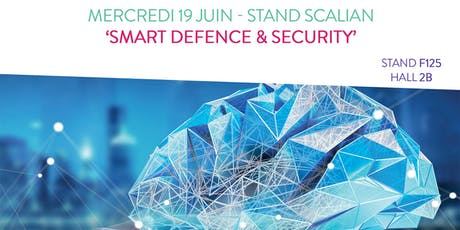 Journée 'Smart Defence & Security' - Bourget 2019 billets