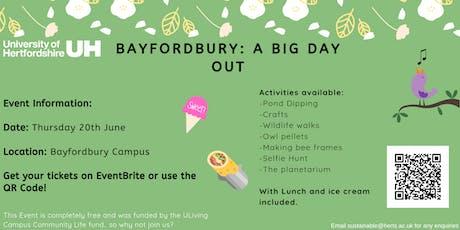 UH Bayfordbury: A Big Day Out tickets