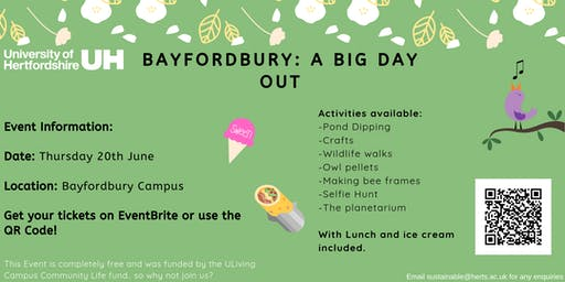 UH Bayfordbury: A Big Day Out