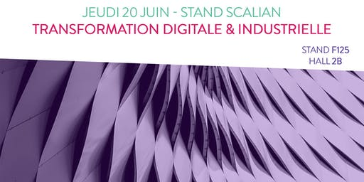 Journée 'Transformation Digitale & Industrielle' - Bourget 2019