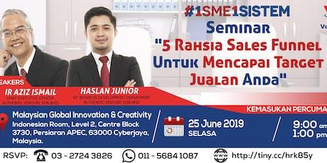 """#1SME1SISTEM - Seminar """"5 Rahsia Sales Funnel Untuk Mencapai Target Jualan Anda"""" (25 June, MaGic) tickets"""