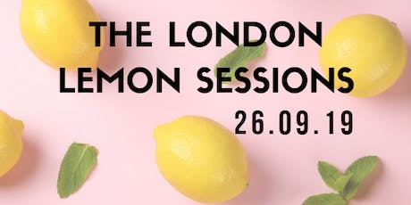 London Lemon Sessions tickets