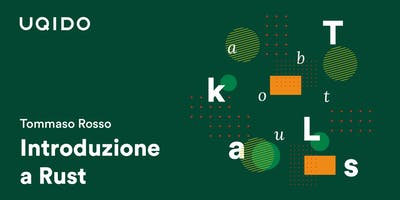 Introduzione a Rust | Uqido talks about