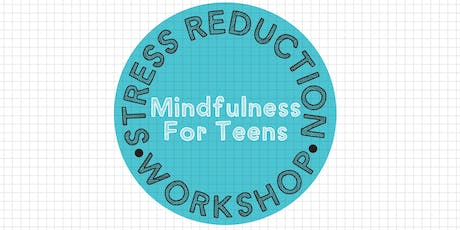 Stress Reduction Workshop for Teens with Mandy Young tickets