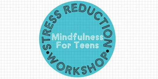 Stress Reduction Workshop for Teens with Mandy Young