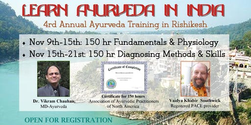 7-day / 150 hr workshop: Diagnosing Methods & Skills of Ayurveda India 2019