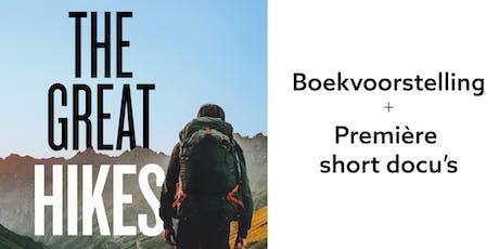 Boekvoorstelling + première docu's The Great Hikes / APERITIEFVOORSTELLING billets