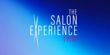 The Salon Experience Event 2019 billets