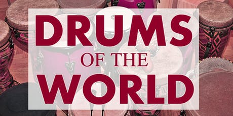 """Drums of the World"" drum workshop tickets"