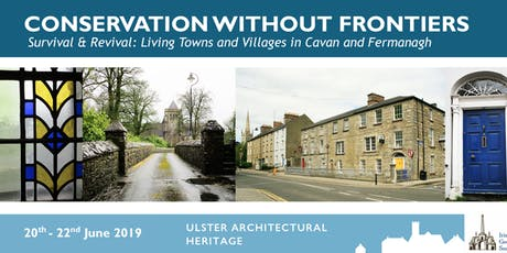 Conservation Without Frontiers: Living Towns & Villages in Cavan & Fermanagh tickets