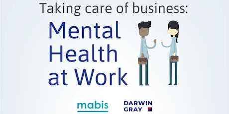 Taking Care of Business: Mental Health at Work tickets