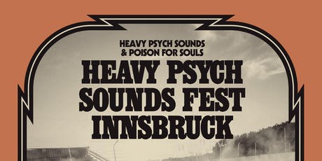 Heavy Psych Sounds Fest Innsbruck tickets