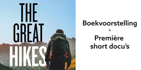 Boekvoorstelling + première docu's The Great Hikes / AVONDVOORSTELLING tickets