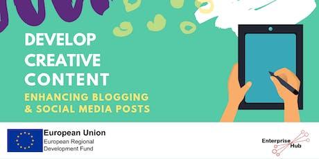 Enterprise Hub Presents: Develop Creative Content - enhancing blogging & social media posts tickets