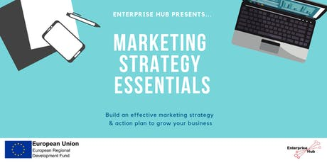 Enterprise Hub Presents: Marketing Strategy Essentials tickets