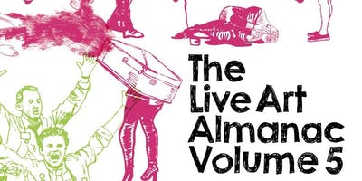 The Live Art Almanac Volume 5 and It's Time – launch event