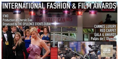 Cannes Luxury Red Carpet Gala Dinner, Fashion Shows & Awards