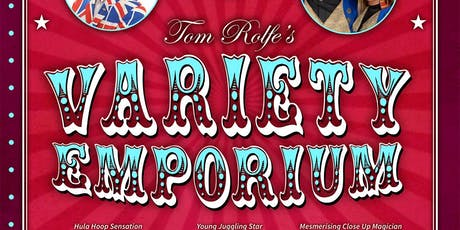 Tom Rolfe's Variety Emporium tickets