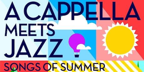 A CAPPELLA MEETS JAZZ tickets