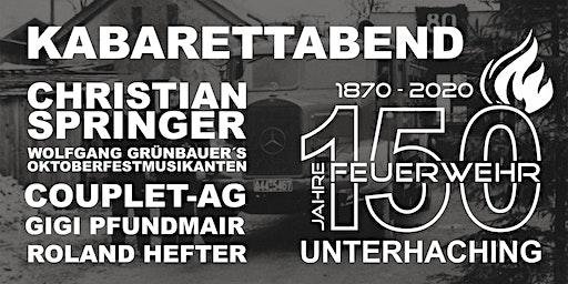 Kabarettabend - 150 Jahre Freiwillige Feuerwehr Unterhaching #150jFFuhg
