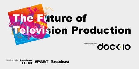 The Future of Television Production tickets