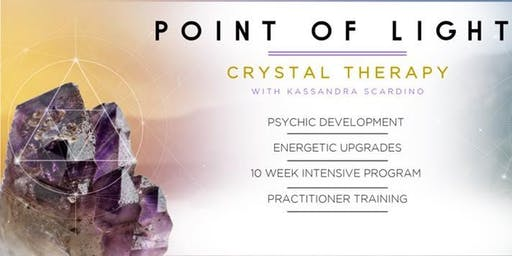 ONLINE Point Of Light Crystal Therapy Class with Kassandra Scardino