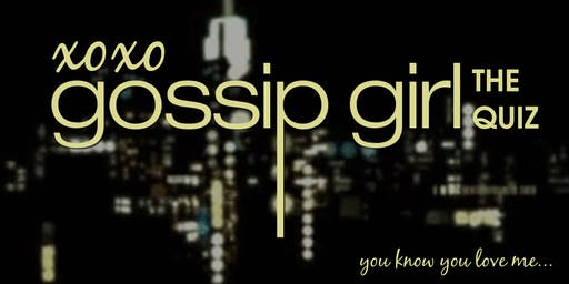 The Gossip Girl Quiz