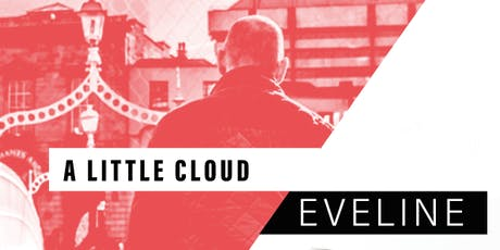 A Little Cloud/Eveline tickets