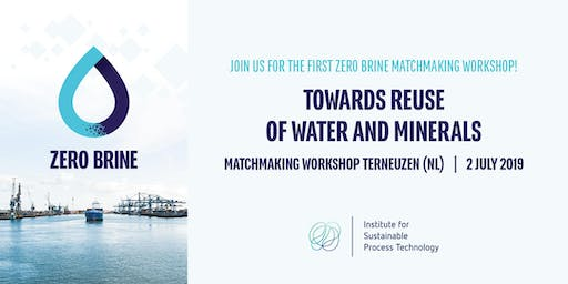 Towards Re-use of Water and Minerals – Matchmaking Workshop in Terneuzen