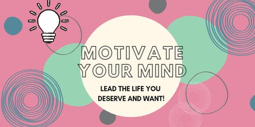 Ways to Wellbeing - Motivate Your Mind