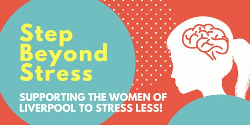 Ways to Wellbeing - Step Beyond Stress