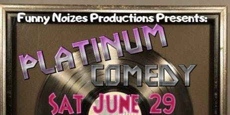 FREE Platinum Comedy Show  tickets