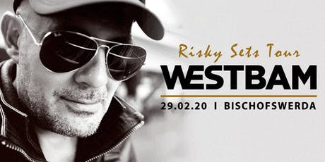 Westbam - Risky Sets Tour 2020 Tickets